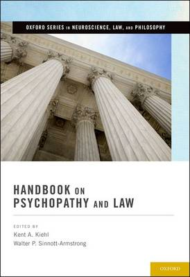 Handbook on Psychopathy and Law - Oxford Series in Neuroscience, Law, and Philosophy (Hardback)