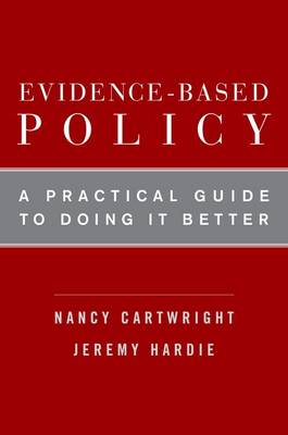 Evidence-Based Policy: A Practical Guide to Doing It Better (Paperback)