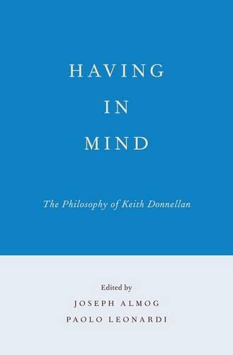 Having in Mind: The Philosophy of Keith Donnellan (Hardback)