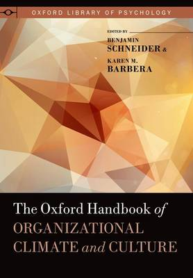 The Oxford Handbook of Organizational Climate and Culture - Oxford Library of Psychology (Hardback)