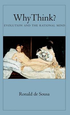 Why Think?: Evolution and the Rational Mind (Paperback)
