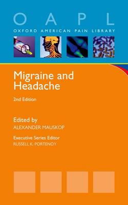 Migraine and Headache - Oxford American Pain Library (Paperback)