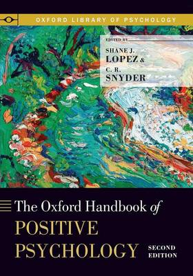 The Oxford Handbook of Positive Psychology - Oxford Library of Psychology (Paperback)