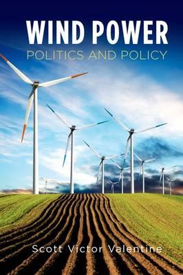 Wind Power Politics and Policy (Hardback)