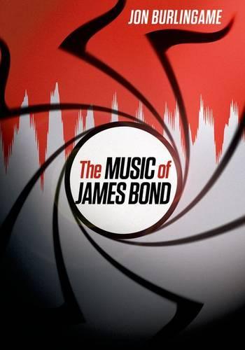 The Music of James Bond (Hardback)