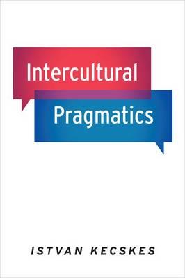Intercultural Pragmatics (Hardback)