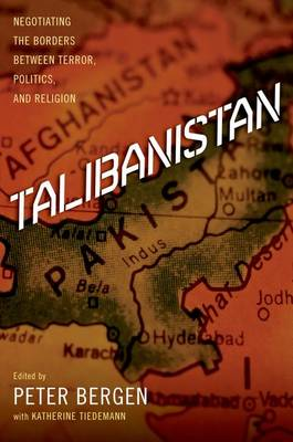 Talibanistan: Negotiating the Borders Between Terror, Politics, and Religion (Paperback)