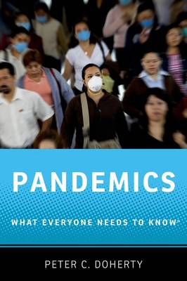 Pandemics: What Everyone Needs to Know (R) - What Everyone Needs To Know (R) (Paperback)