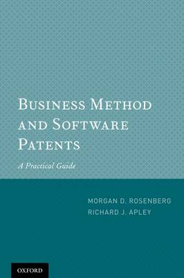 Business Method and Software Patents: A Practical Guide (Paperback)
