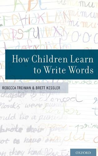 How Children Learn to Write Words (Hardback)