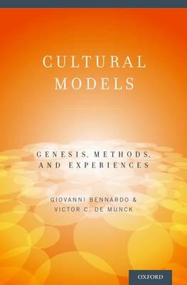 Cultural Models: Genesis, Methods, and Experiences (Paperback)