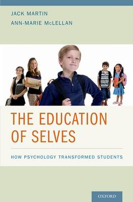 The Education of Selves: How Psychology Transformed Students (Hardback)