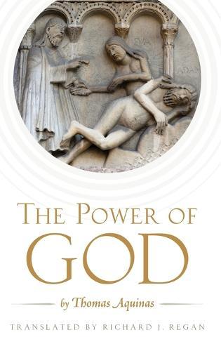 The Power of God: by Thomas Aquinas (Hardback)