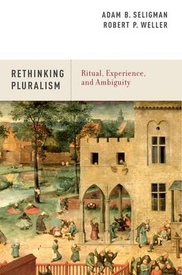Rethinking Pluralism: Ritual, Experience, and Ambiguity (Paperback)