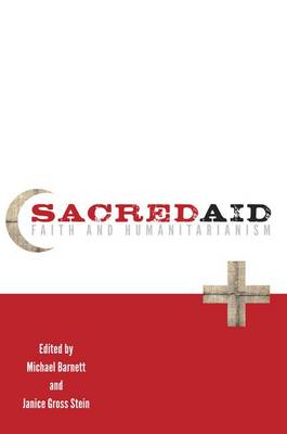 Sacred Aid: Faith and Humanitarianism (Paperback)