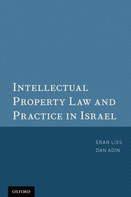 Intellectual Property Law and Practice in Israel (Paperback)