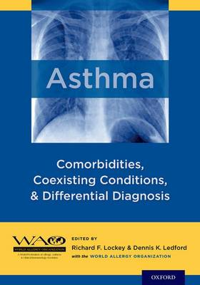 Asthma: Comorbidities, Coexisting Conditions, and Differential Diagnosis (Hardback)