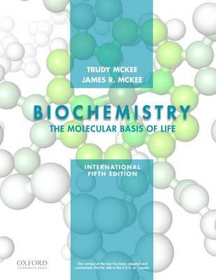 Biochemistry: The Molecular Basis of Life: International Fifth Edition (Paperback)