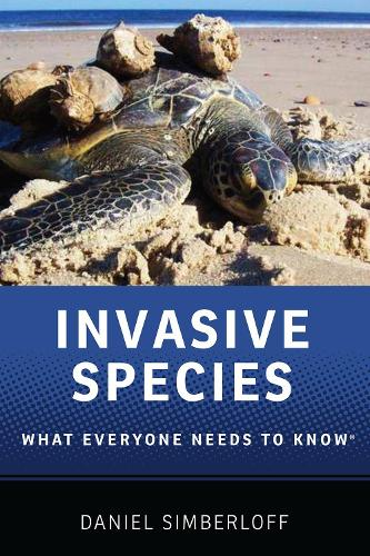 Invasive Species: What Everyone Needs to Know (R) - What Everyone Needs To Know (Hardback)