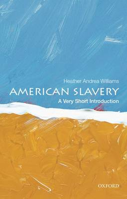 American Slavery: A Very Short Introduction - Very Short Introductions (Paperback)