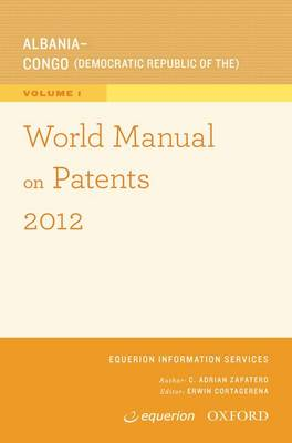 World Manual on Patents 2012 - World Manual on Patents (Paperback)