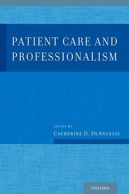 Patient Care and Professionalism (Hardback)