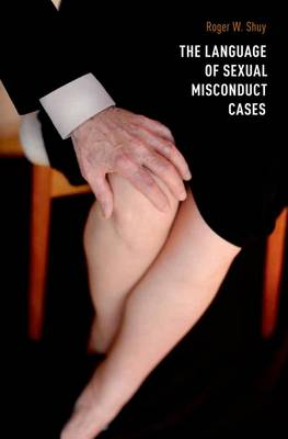 The Language of Sexual Misconduct Cases (Hardback)