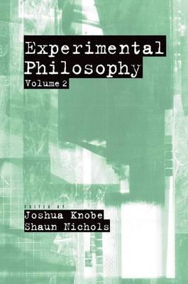 Experimental Philosophy: Volume 2 (Paperback)