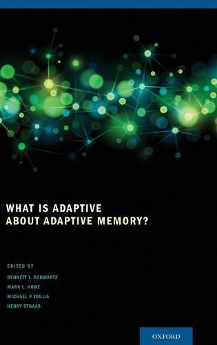 What Is Adaptive about Adaptive Memory? (Hardback)