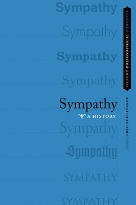 Sympathy: A History - Oxford Philosophical Concepts (Paperback)