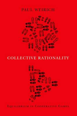 Collective Rationality: Equilibrium in Cooperative Games (Paperback)