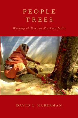 People Trees: Worship of Trees in Northern India (Paperback)