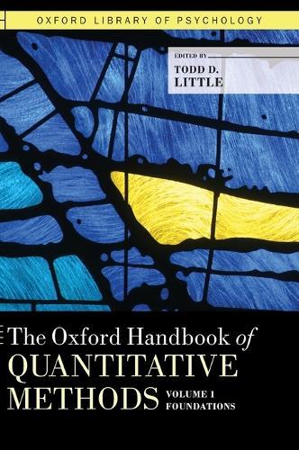 The Oxford Handbook of Quantitative Methods in Psychology, Vol. 1 - Oxford Library of Psychology (Hardback)