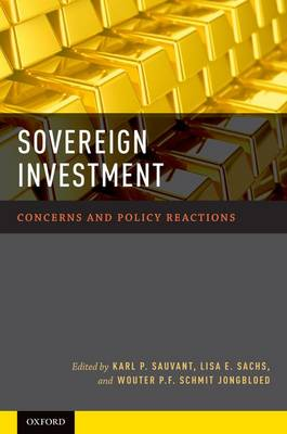Sovereign Investment: Concerns and Policy Reactions (Hardback)