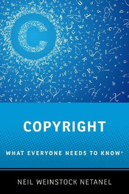 Copyright: What Everyone Needs to Know (R) - What Everyone Needs to Know (Paperback)
