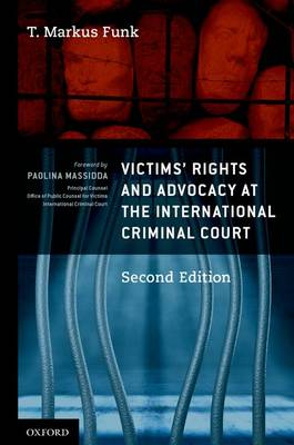 Victims' Rights and Advocacy at the International Criminal Court (Hardback)