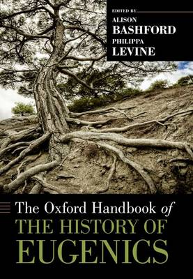 The Oxford Handbook of the History of Eugenics - Oxford Handbooks (Paperback)
