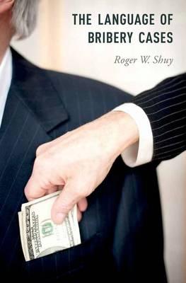 The Language of Bribery Cases (Hardback)