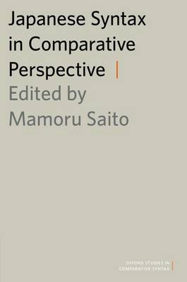 Japanese Syntax in Comparative Perspective - Oxford Studies in Comparative Syntax (Paperback)