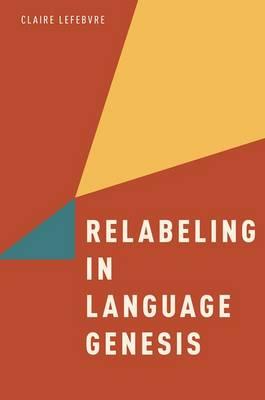 Relabeling in Language Genesis (Paperback)