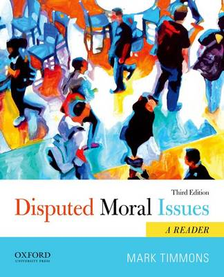 Disputed Moral Issues: A Reader (Paperback)