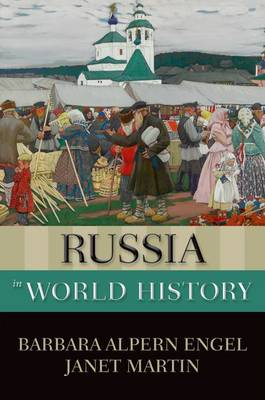 Russia in World History - New Oxford World History (Hardback)