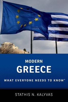 Modern Greece: What Everyone Needs to Know (R) - What Everyone Needs To Know (R) (Paperback)