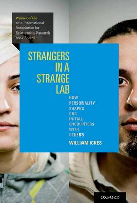 Strangers in a Strange Lab: How Personality Shapes Our Initial Encounters with Others (Paperback)