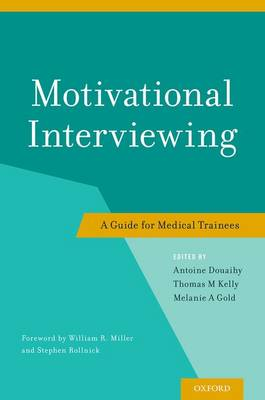 Motivational Interviewing: A Guide for Medical Trainees (Paperback)