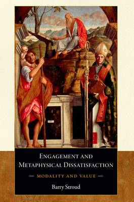Engagement and Metaphysical Dissatisfaction: Modality and Value (Paperback)
