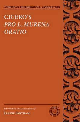 Cicero's Pro L. Murena Oratio - Society for Classcial Studies Texts & Commentaries (Paperback)