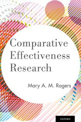 Comparative Effectiveness Research (Paperback)