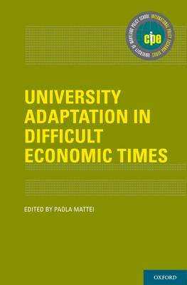 University Adaptation in Difficult Economic Times - International Policy Exchange Series (Hardback)