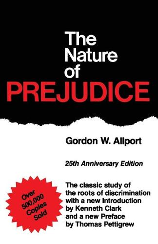 The Nature Of Prejudice: 25th Anniversary Edition (Paperback)